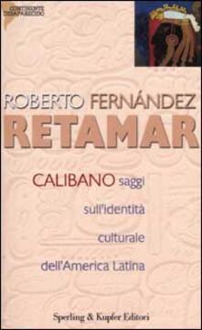 Librisulrazzismo.it Calibano. Saggi sull'identità culturale dell'America latina Image