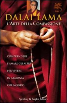 Camfeed.it L' arte della compassione. Comprendere e amare gli altri per vivere in armonia col mondo Image