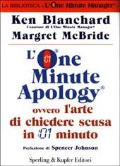 L' One Minute Apology ovvero l'arte di chiedere scusa in 1 minuto
