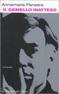 Foto Cover di Il gemello inatteso, Libro di Anna M. Panzera, edito da Sperling & Kupfer