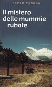 Libro Similaun e Juanita. Il mistero delle mummie rubate Paolo Cagnan