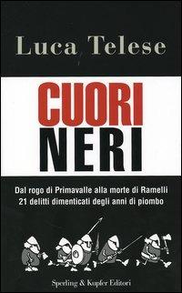 Cuori neri - Telese Luca - wuz.it