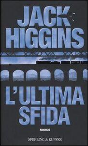 Libro L' ultima sfida Jack Higgins