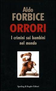 Libro Orrori Aldo Forbice