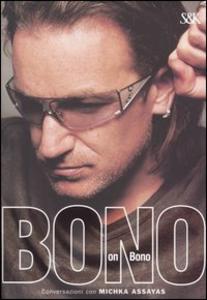 Libro Bono on Bono Bono , Michka Assayas