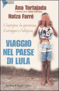 Libro Viaggio nel paese di Lula Ana Tortajada , Natza Farré