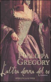 L' L' altra donna del re - Gregory Philippa - wuz.it