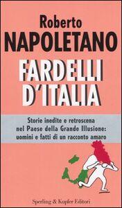 Libro Fardelli d'Italia Roberto Napoletano