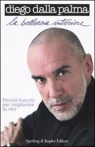 Libro La bellezza interiore Diego Dalla Palma