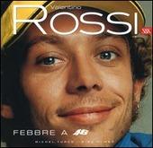 Valentino Rossi. Febbre a 46