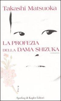 La La profezia della dama Shizuka