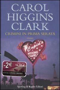 Libro Crimini in prima serata Carol Higgins Clark