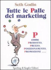 Libro Tutte la palle del marketing Seth Godin