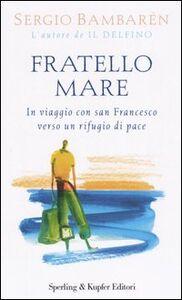 Libro Fratello mare Sergio Bambarén