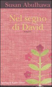 Foto Cover di Nel segno di David, Libro di Susan Abulhawa, edito da Sperling & Kupfer