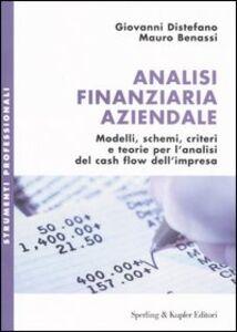 Foto Cover di Analisi finanziaria aziendale, Libro di Giovanni Distefano,Mauro Benassi, edito da Sperling & Kupfer