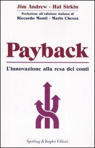 Foto Cover di Payback. L'innovazione alla resa dei conti, Libro di AA.VV edito da Sperling & Kupfer