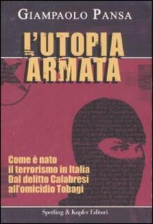 Listadelpopolo.it L' utopia armata Image