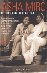 Libro Le due facce della luna Asha Miró