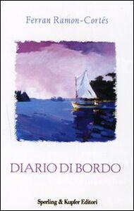 Libro Diario di bordo. Per ricominciare in due a gonfie vele Ferran Ramon-Cortés