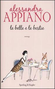 Libro Le belle e le bestie Alessandra Appiano