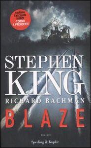 Foto Cover di Blaze, Libro di Stephen King, edito da Sperling & Kupfer