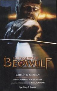 Foto Cover di La leggenda di Beowulf, Libro di Caitlín R. Kiernan, edito da Sperling & Kupfer