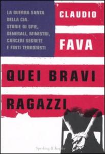 Libro Quei bravi ragazzi Claudio Fava