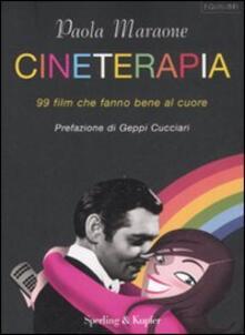 Radiospeed.it Cineterapia. 99 film che fanno bene al cuore Image