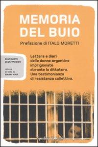 Libro Memoria del buio. Lettere e diari delle donne argentine imprigionate durante la dittatura. Una testimonianza di resistenza collettiva