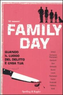 Family day. Quando il luogo del delitto è casa tua - copertina
