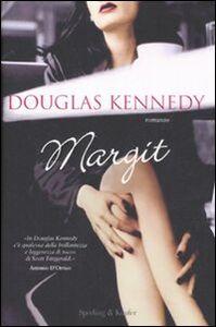 Foto Cover di Margit, Libro di Douglas Kennedy, edito da Sperling & Kupfer