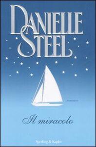 Libro Il miracolo Danielle Steel