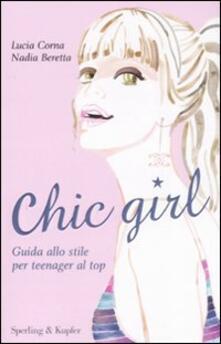 Listadelpopolo.it Chic girl. Guida allo stile per teenager al top Image