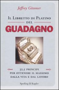 Libro Il libretto di platino del guadagno Jeffrey Gitomer