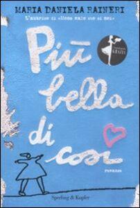 Libro Più bella di così M. Daniela Raineri