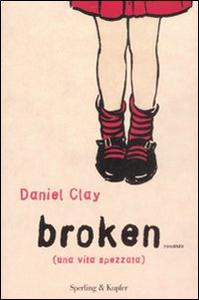 Libro Broken Daniel Clay