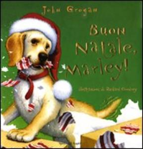 Libro Buon Natale, Marley! John Grogan