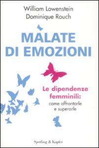 Libro Malate di emozioni William Lowenstein , Dominique Rouch