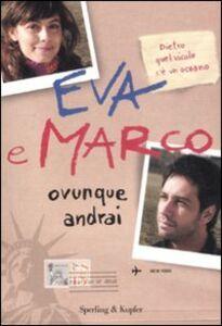 Libro Ovunque andrai. I Cesaroni Eva e Marco