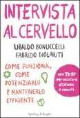 Libro Intervista al cervello Ubaldo Bonuccelli Fabrizio Diolaiuti