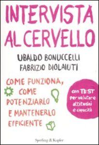Libro Intervista al cervello Ubaldo Bonuccelli , Fabrizio Diolaiuti