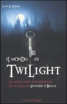 Grandtoureventi.it Il mondo di Twilight Image