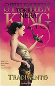 Foto Cover di Tradimento. La torre nera. Vol. 3, Libro di Stephen King, edito da Sperling & Kupfer