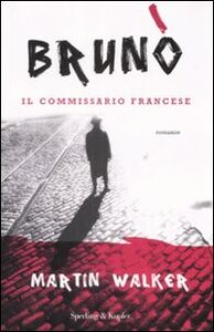 Libro Brunò. Il commissario francese Martin Walker