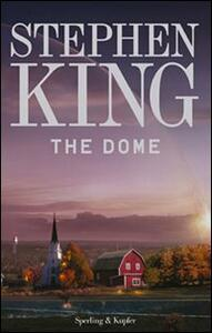 The dome - Stephen King - copertina
