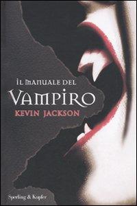 Libro Il manuale del vampiro Kevin Jackson