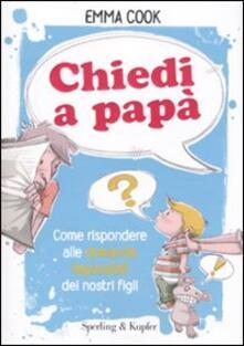 Antondemarirreguera.es Chiedi a papà. Come rispondere alle domande impossibili dei nostri figli Image