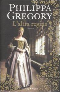 Libro L' altra regina Philippa Gregory