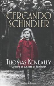 Libro Cercando Schindler Thomas Keneally